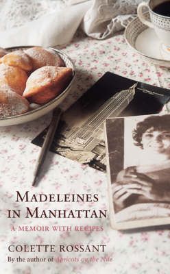 Madeleines in Manhattan: A Memoir with Recipes (Paperback)