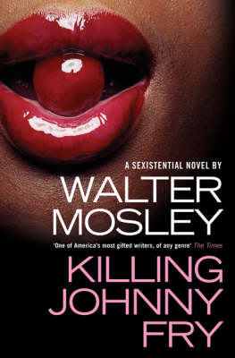 Killing Johnny Fry: A Sexistential Novel (Paperback)
