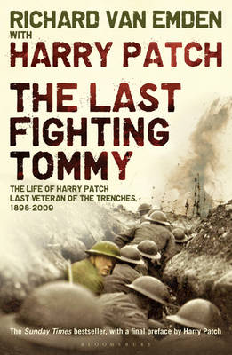 The Last Fighting Tommy: The Life of Harry Patch, Last Veteran of the Trenches, 1898-2009 (Paperback)