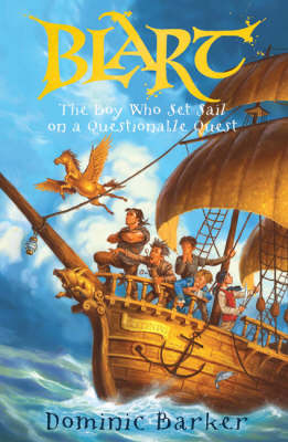 The Boy Who Set Sail on a Questionable Quest - Blart No. 3 (Paperback)