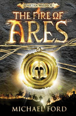 The Fire of Ares: Spartan 1 (Paperback)
