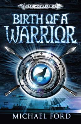 Birth of a Warrior: Spartan 2 (Paperback)