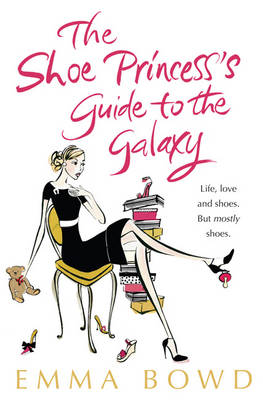 The Shoe Princess's Guide to the Galaxy (Paperback)