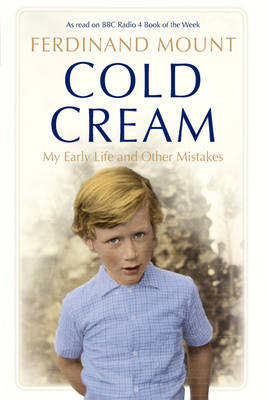 Cold Cream: My Early Life and Other Mistakes (Hardback)