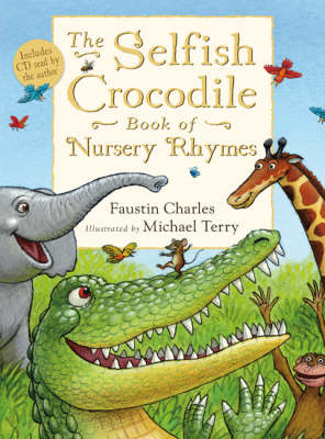 Selfish Crocodile Book of Nursery Rhymes