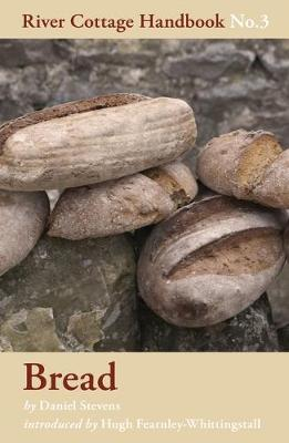 Bread - River Cottage Handbook No. 3 (Hardback)