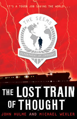 The Lost Train of Thought - Seems Trilogy Bk. 3 (Paperback)