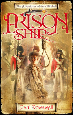 Prison Ship: The Adventures of Sam Witchall (Paperback)