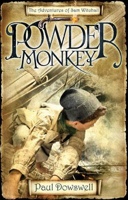 Powder Monkey: The Adventures of Sam Witchall (Paperback)