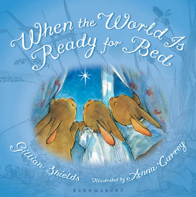 When the World is Ready for Bed (Board book)