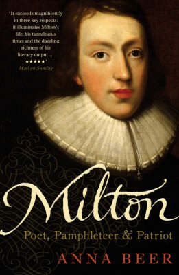 Milton: Poet, Pamphleteer and Patriot (Paperback)