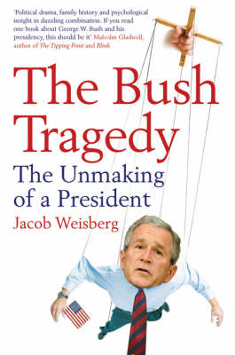 The Bush Tragedy (Paperback)