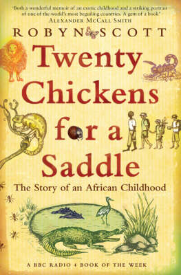 Twenty Chickens for a Saddle: The Story of an African Childhood (Paperback)