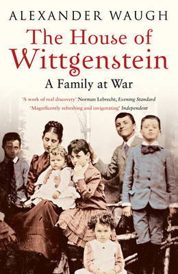 The House of Wittgenstein: A Family at War (Paperback)