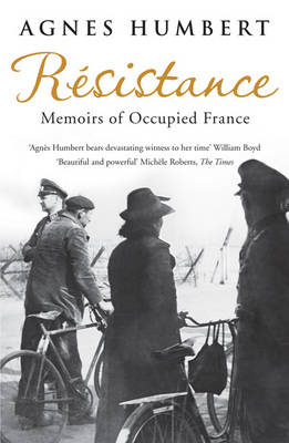 Resistance: Memoirs of Occupied France (Paperback)