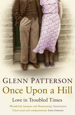 Once Upon a Hill: Love in Troubled Times (Paperback)
