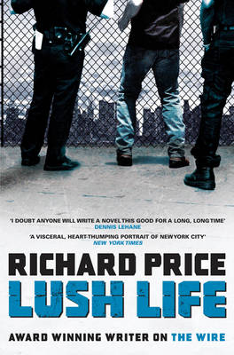 Lush Life (Paperback)