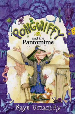 Pongwiffy and the Pantomime (Paperback)