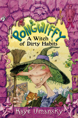 Pongwiffy - A Witch of Dirty Habits (Paperback)