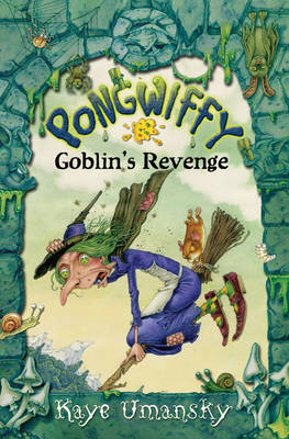 Pongwiffy and the Goblins' Revenge (Paperback)
