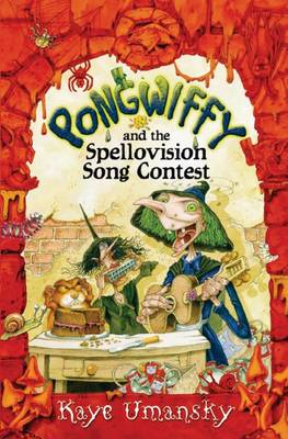 Pongwiffy and the Spellovision Song Contest (Paperback)