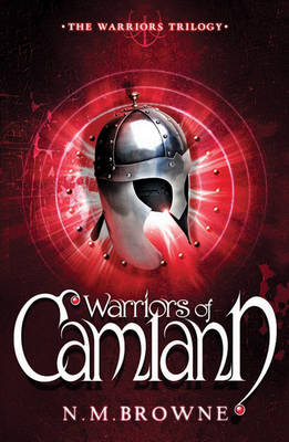 Warriors of Camlann (Paperback)