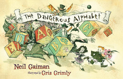 The Dangerous Alphabet (Hardback)