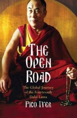 The Open Road: The Global Journey of the Fourteenth Dalai Lama (Paperback)