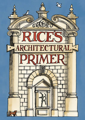 Rice's Architectural Primer (Hardback)