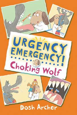 Choking Wolf - Urgency Emergency! (Paperback)