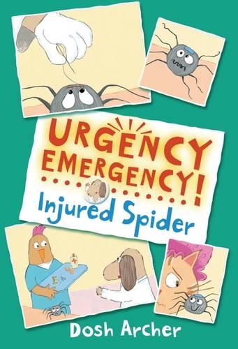 Injured Spider - Urgency Emergency! (Paperback)