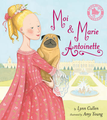 Moi and Marie Antoinette (Paperback)
