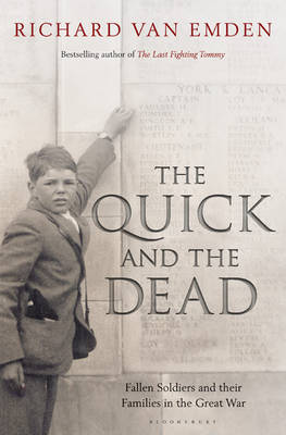 The Quick and the Dead: Fallen Soldiers and Their Families in the Great War (Hardback)