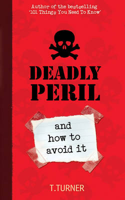 Deadly Peril: And How to Avoid it (Paperback)