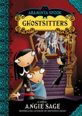 Araminta Spook: Ghostsitters (Hardback)