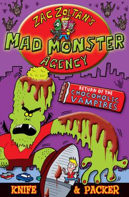 Return of the Chocoholic Vampires - Zac Zoltan's Mad Monster Agency (Paperback)