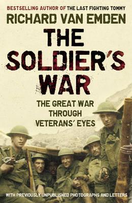Soldier's War: The Great War Through Veterans' Eyes (Paperback)