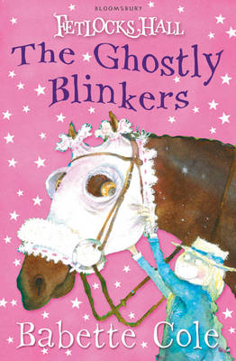 The Ghostly Blinkers - Fetlocks Hall No. 2 (Paperback)