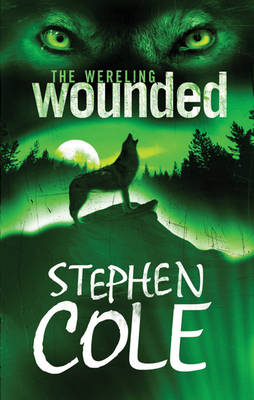 Wounded - The Wereling Bk. 1 (Paperback)