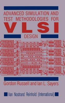 Advanced Simulation and Test Methodologies for VLSI Design (Hardback)