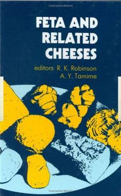 Feta and Related Cheeses - Ellis Horwood Series in Food Science & Technology (Closed) (Hardback)