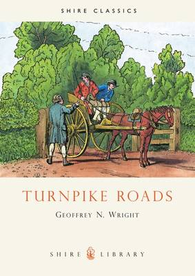 Turnpike Roads - Shire Library No. 283 (Paperback)