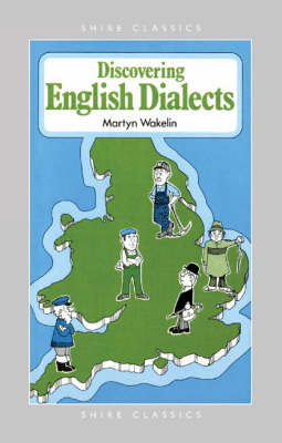 Discovering English Dialects - Shire Discovering No. 235 (Paperback)