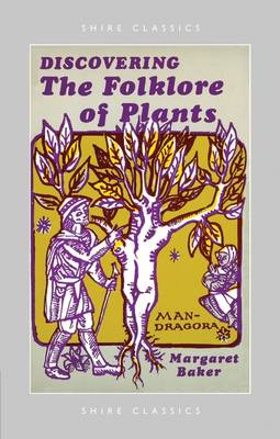 The Folklore of Plants - Discovering S. No. 7 (Paperback)