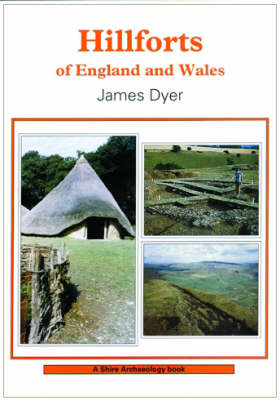 Hillforts of England and Wales - Shire Archaeology 16 (Paperback)