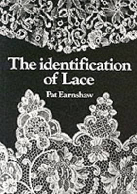 The Identification of Lace - Shire Library No. 556 (Paperback)