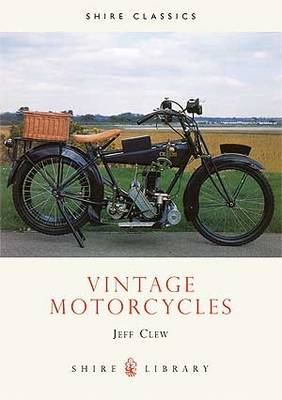 Vintage Motorcycles - Shire Library No. 314 (Paperback)