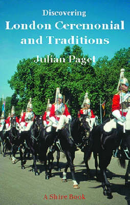 London Ceremonials and Traditions - Discovering S. No. 2 (Paperback)