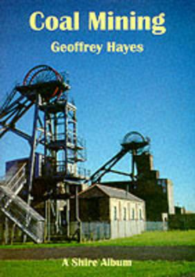 Coal Mining - Shire Album S. No. 3 (Paperback)