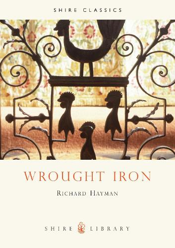 Wrought Iron - Shire Library 350 (Paperback)